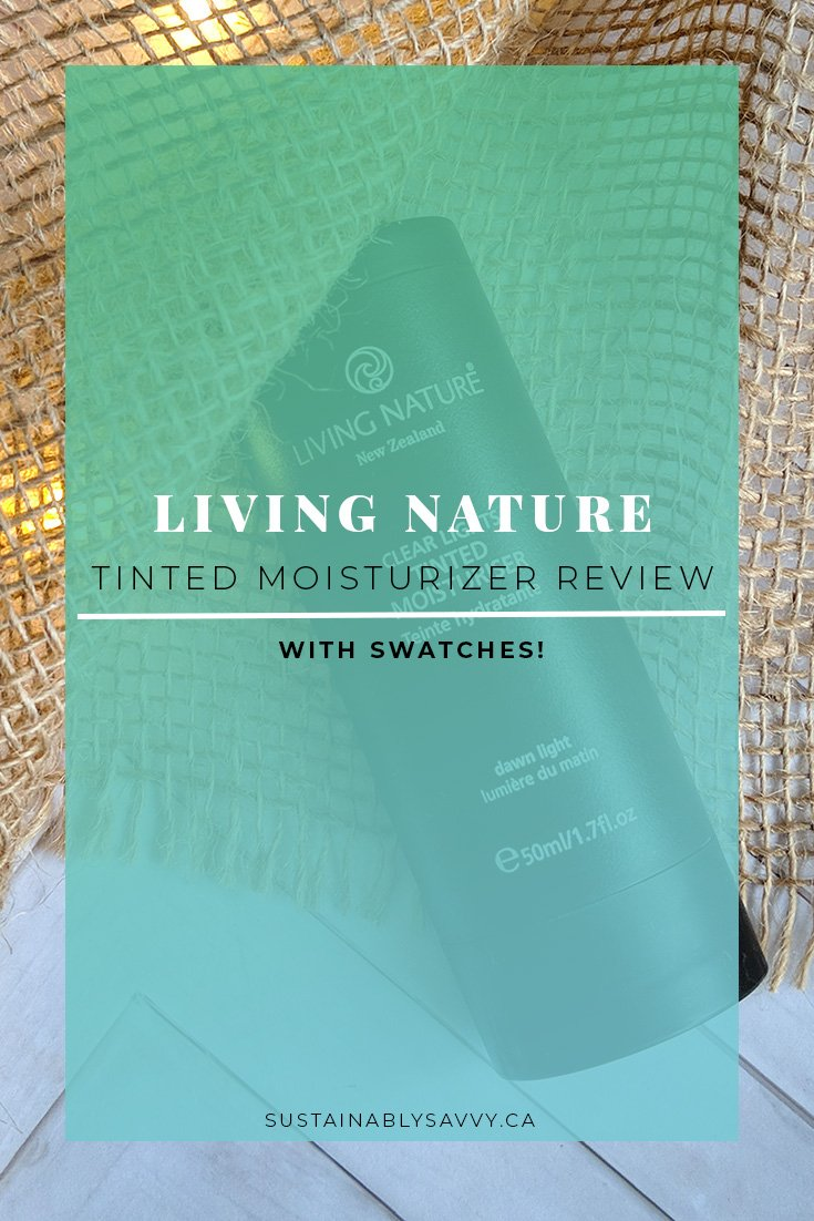 LIVING NATURE TINTED MOISTURIZER REVIEW | GREEN BEAUTY