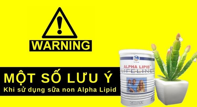 Một số lưu ý khi sử dụng sữa non Alpha Lipid
