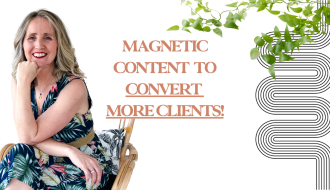 , Magnetic content to convert more clients!