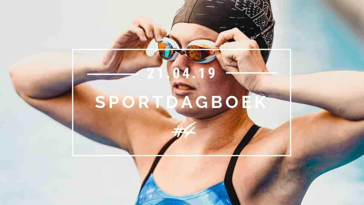 SPORTDAGBOEK #4 – (15 APRIL T/M 21 APRIL 2019)
