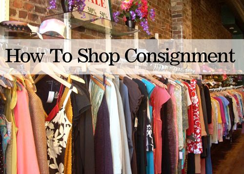 How to shop at consignment stores like a pro.
