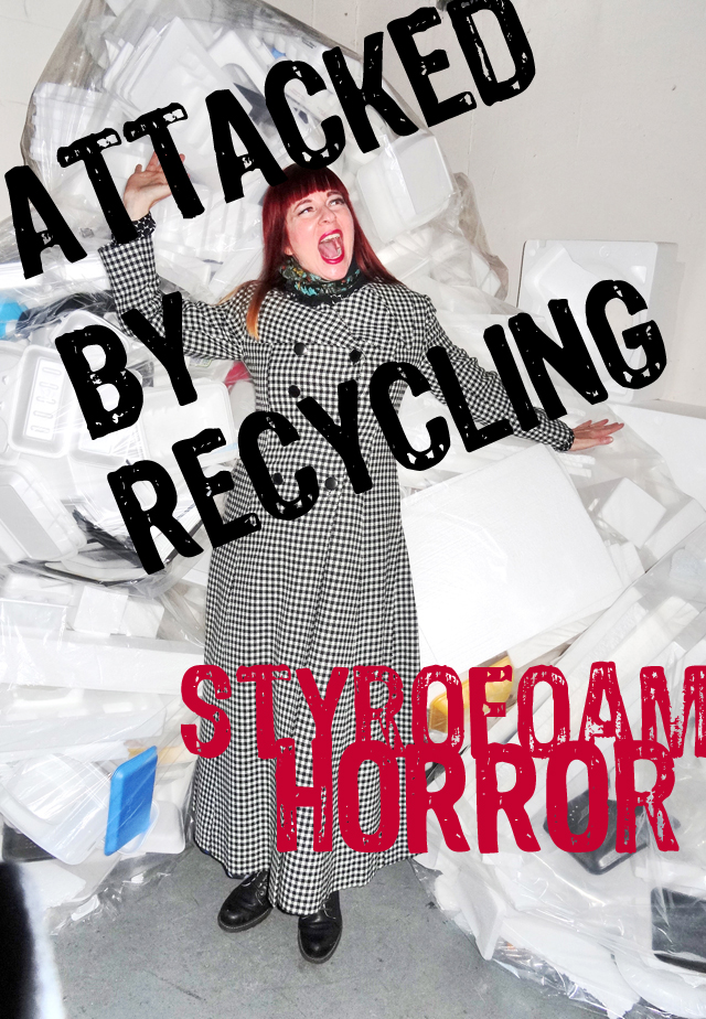 attacked by recycling styrofoam horror