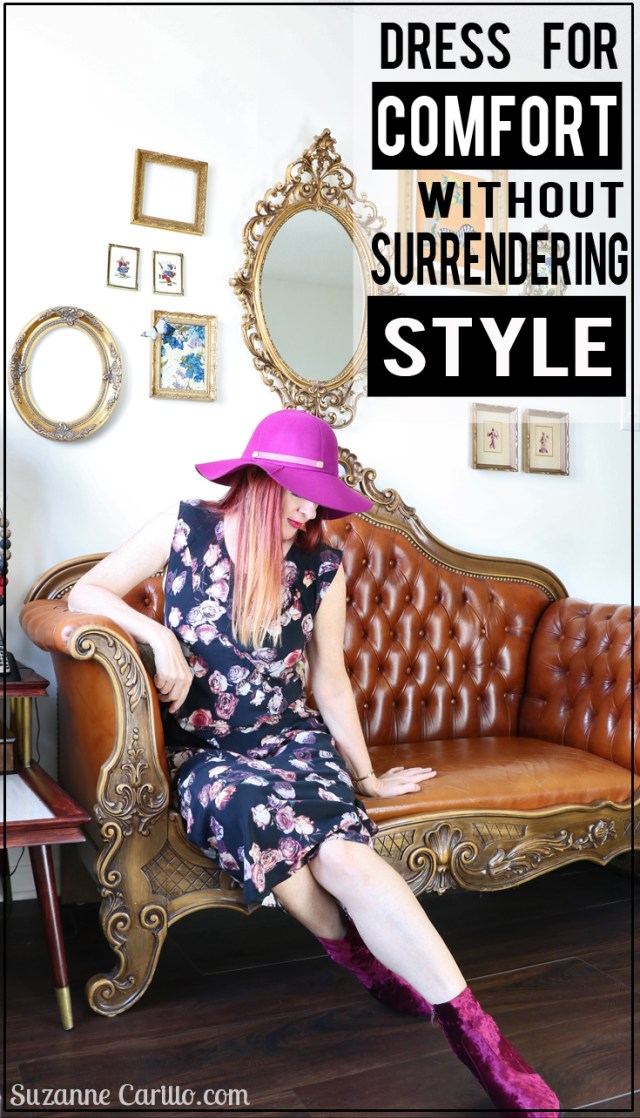dress for comfort without surrendering style