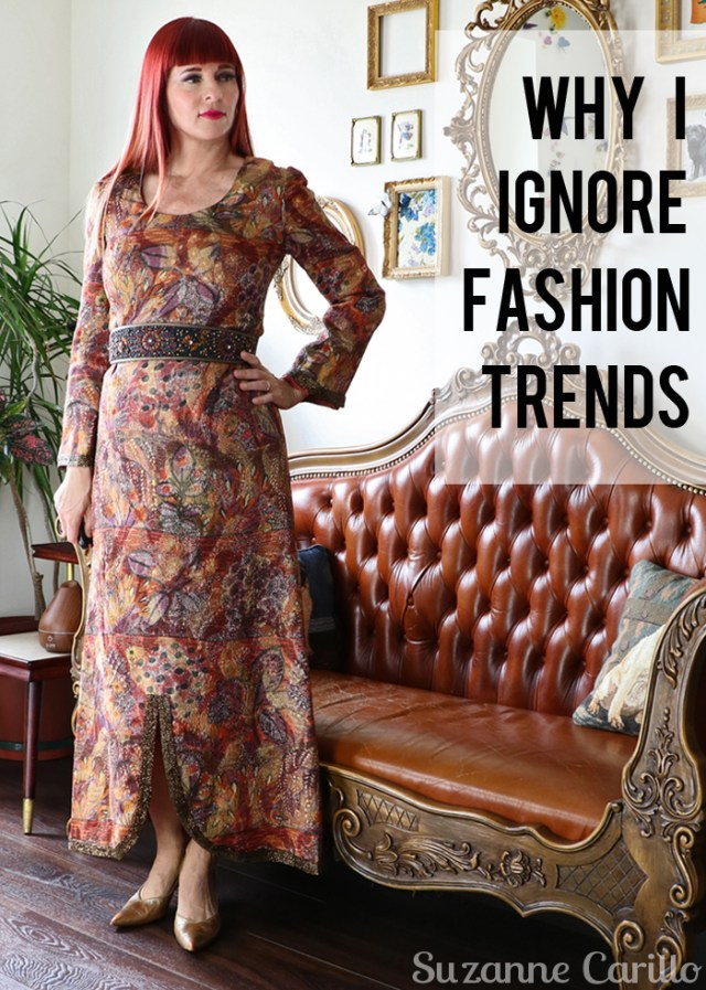 why i ignore fashion trends Suzanne Carillo style over 40
