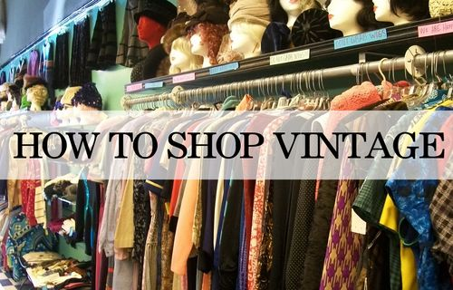 Top Tips for shopping vintage
