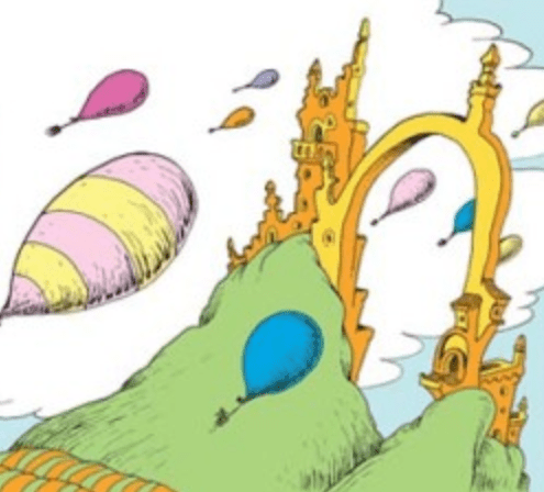 Excerpt from Dr. Seuss cartoon of hills, a castle and arch, and balloons floating into sky