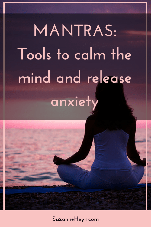 Learn three powerful mantras to release anxiety. Click through to learn how to use this simple tool.