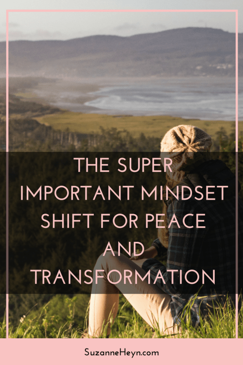 The super important mindset shifts for peace and transformation. A spiritual, mindfulness approach to unlocking the happiness and inspiration you dream of.