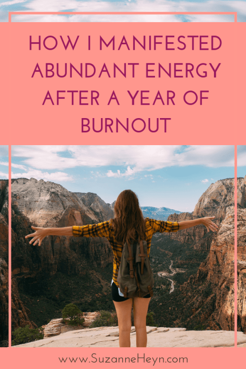How I manifested abundant energy after a year of burnout pinterest