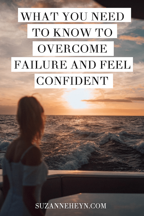 How to overcome failure and feel confident