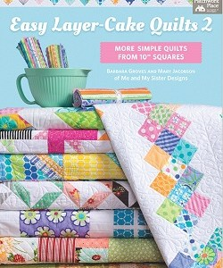 Easy Layer Cake Quilts 2 B1466