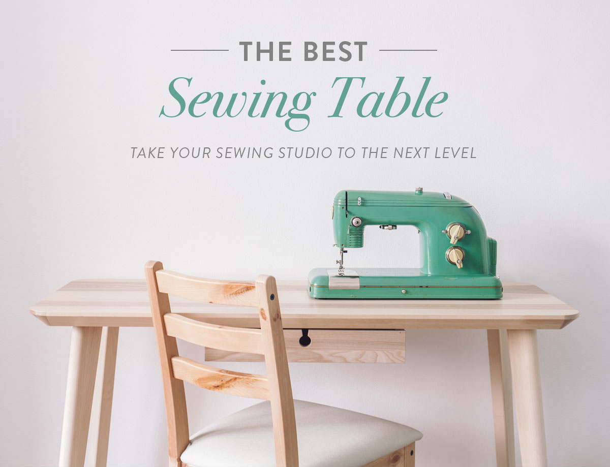 The Best Sewing Table Take Your Sewing Studio To The Next Level Suzy Quilts