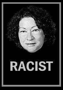220wde_racist-soniasotomayor_wframe