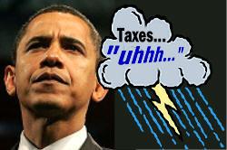 250wde_ObamaTaxesUhhh