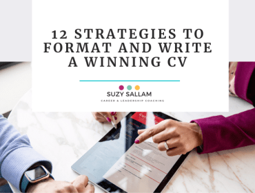 12 strategies to write and format a wining CV. Suzy Sallam coaching