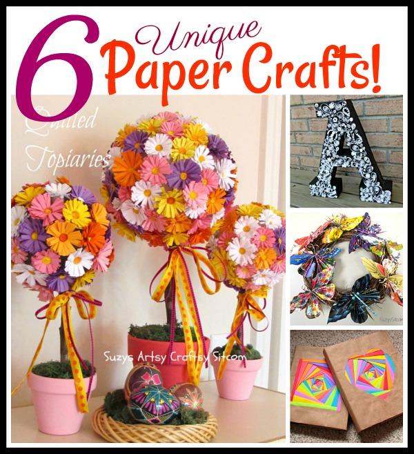 6 unique paper crafts