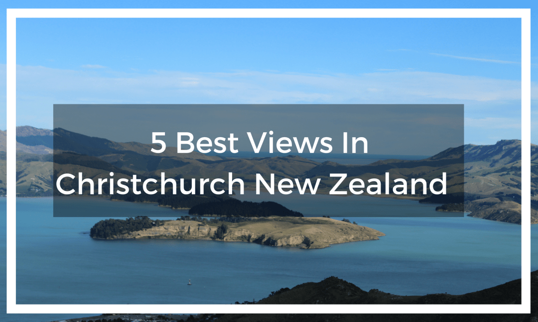 5 Best views in Christchurch New Zealand - Quail Island view from Lyttelton