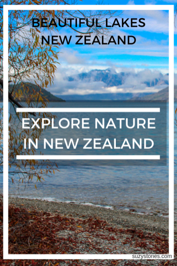Beautiful Lakes to visit in New Zealand - Explore nature in New Zealand