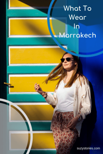 Discover what to wear in Marrakech with these packing tips for women on staying comfortable while respecting the local culture!
