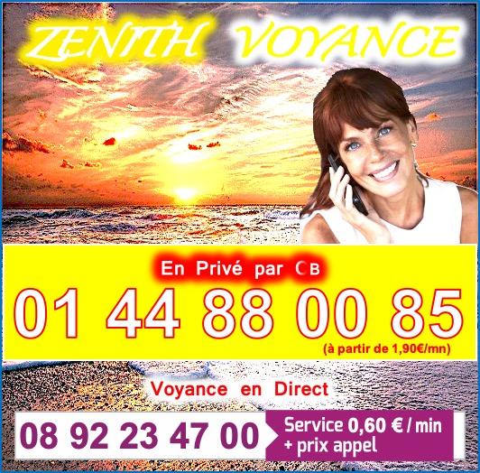 ZENITH, LA VOYANCE AUTREMENT AU 01.44.88.00.85 (à partir de 1,90€/mn)