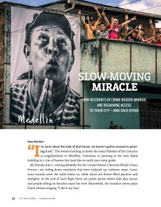 Medellin - A Slow Moving Miracle / YES! Magazine