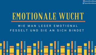 emotionale wucht wie man leser emotional fesselt und sie an sich bindet - Auktorialer Erzahler Beispiel
