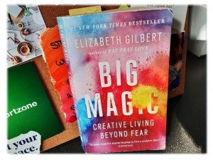Kreativität_Elizabeth Gilbert_Big magic_Creativitytogo