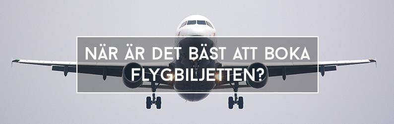 När är det bäst att boka flygbiljetten?