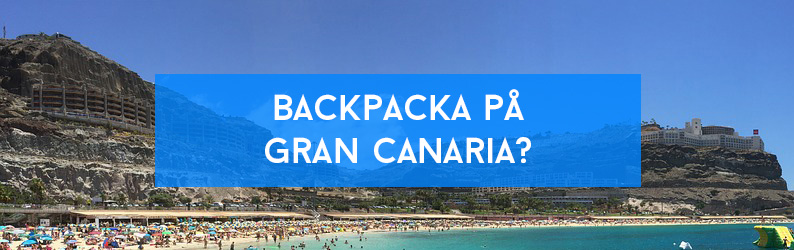Backpacka på Gran Canaria