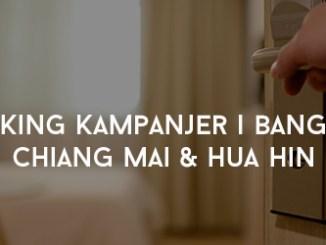 Booking Kampanjer i Bangkok, Chiang Mai & Hua Hin