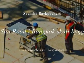 Khao San Road i Bangkok skall byggas om