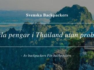 Växla pengar i Thailand utan problem
