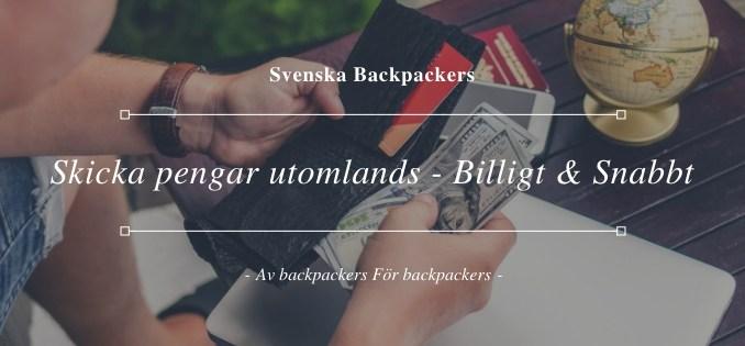 Skicka pengar utomlands - Billigt och snabbt