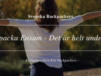 Backpacka Ensam - Det är helt underbart