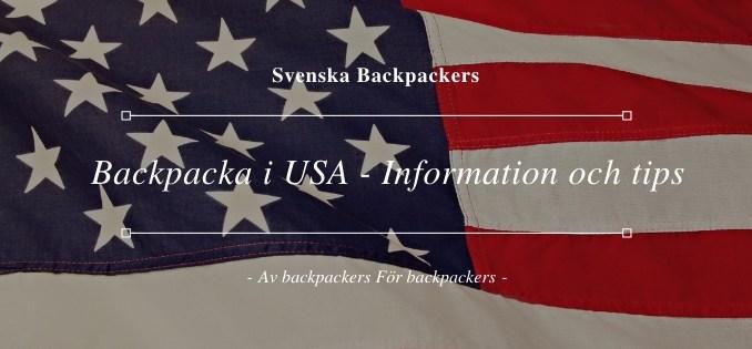 Backpacka i USA - Information och tips