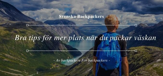 Packa väskan inför resan - Bra tips för mer plats