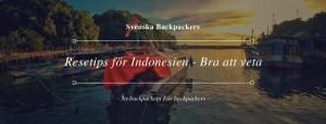 Resetips för Indonesien - Bra att veta