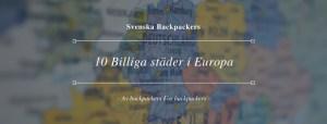 10 Billiga städer i Europa att besöka och uppleva