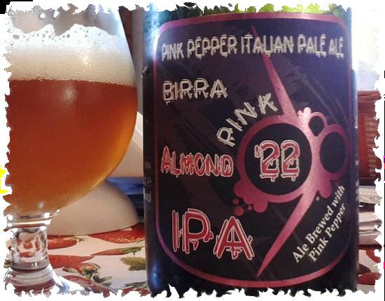 Birra Pink IPA Almond 22 Pink Pepper Italian Pale Ale