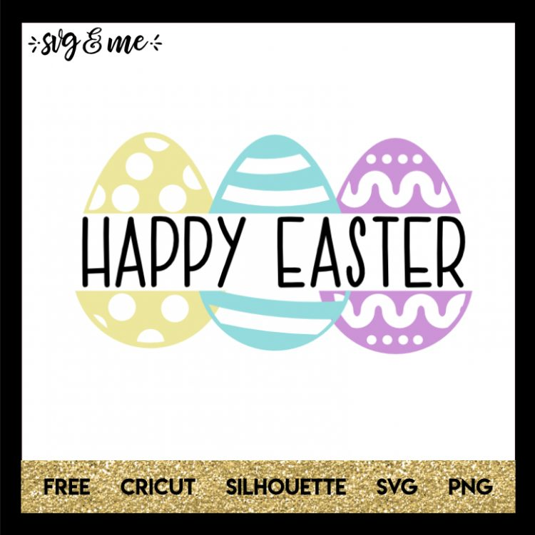 Download Happy Easter Eggs - SVG & Me