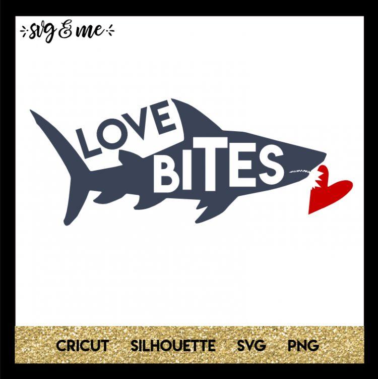 Download Shark Love Bites - SVG & Me