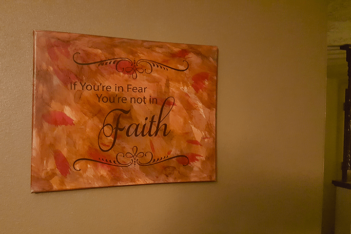 If you're in fear you're not in faith wall canvas