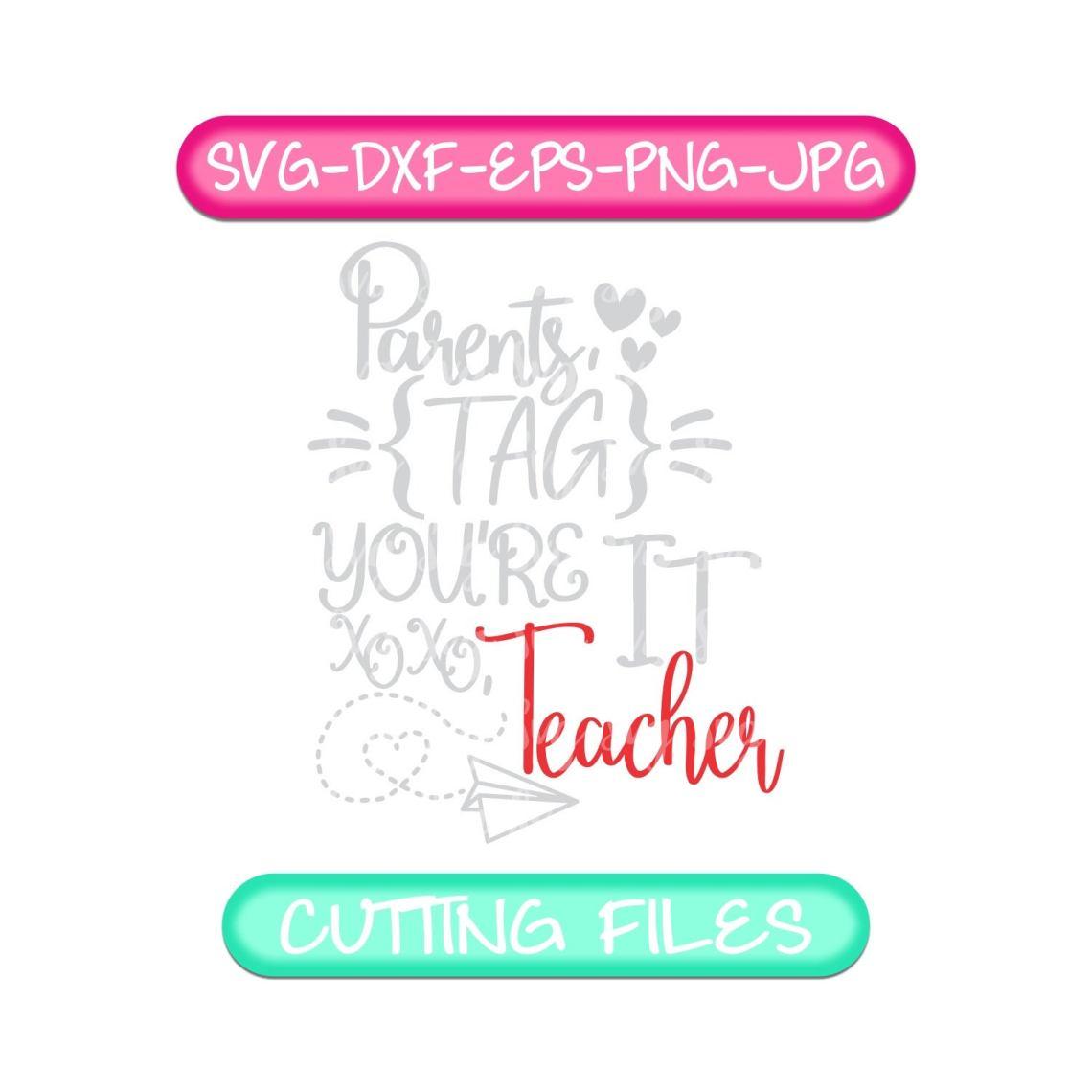 Download Parents tag you're it svg,Dear parents tag you're it love ...