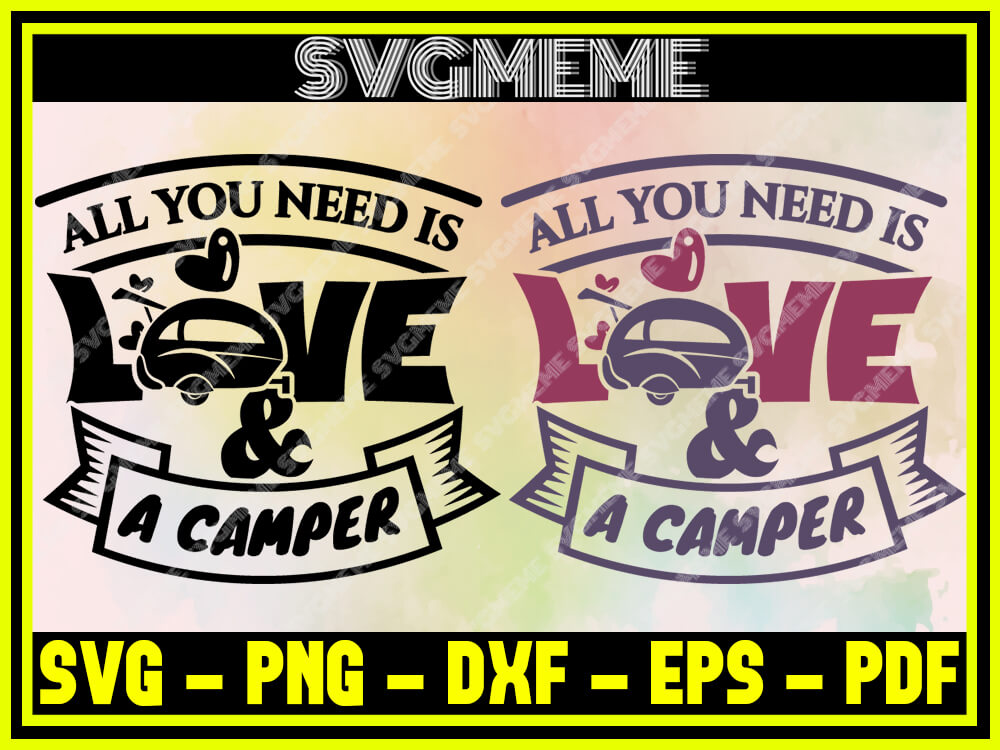 Download All You Need Is Love A Camper SVG PNG DXF EPS PDF Clipart ...
