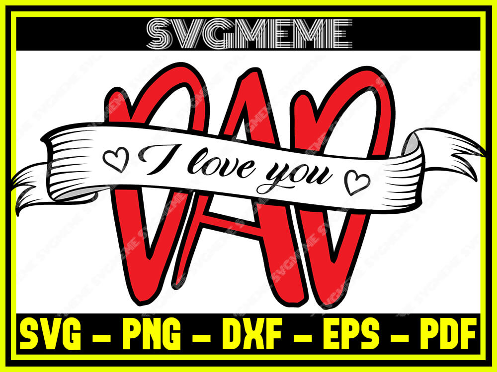 Download I Love You Dad SVG PNG DXF EPS PDF Clipart For Cricut ...