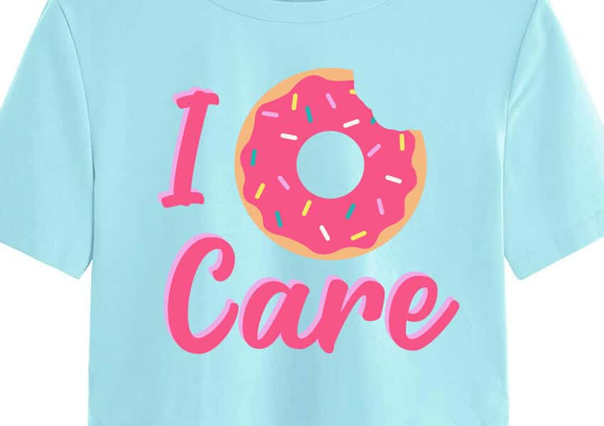 I Donut Care Shirt