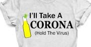 I will Take a Corona Hold the Virus SVG Cut File