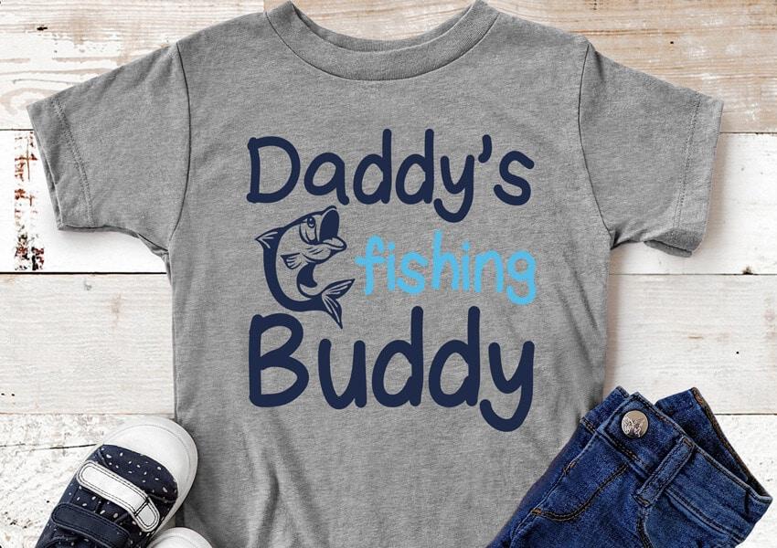 Daddy's Fishing Buddy Shirt