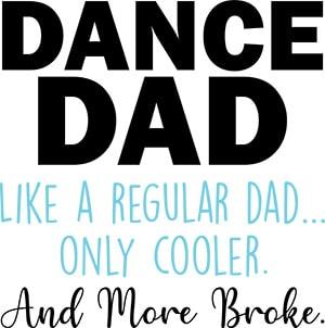 Dance Dad Like a Regular Dad Only Cooler SVG