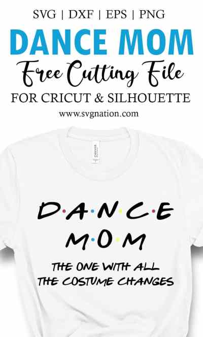 Dance Mom The One With All The Costume Changes SVG File